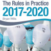Book Review: The Rules in Practice 2017 – 2020