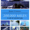 Book Review. 200,000 Miles – A Life of Adventure
